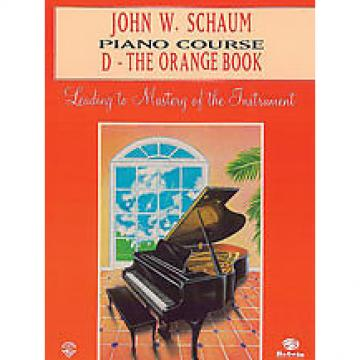 Custom John W. Schaum Piano Course - D The Orange Book