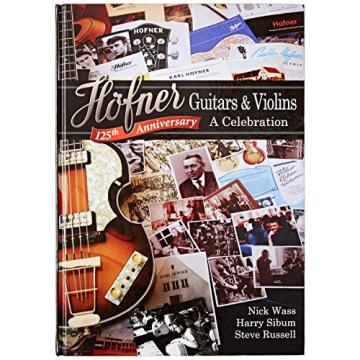 Hofner HP-B125 Guitars and Violins a Celebration (Hardcover Book)