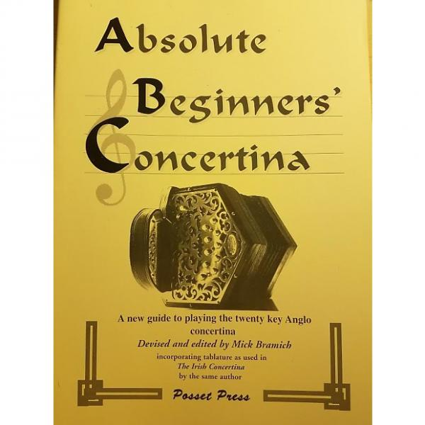 Custom NEW Absolute Beginners Concertina Paperback Booklet Mel Bay AX101 by Mick Bramich #1 image
